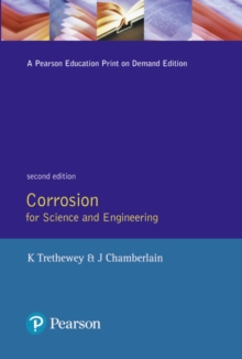 Corrosion for Science and Engineering, Paperback / softback Book