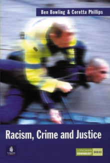 Racism, Crime and Justice, Paperback / softback Book