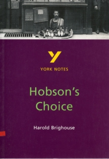 Hobson's Choice: York Notes for GCSE, Paperback Book
