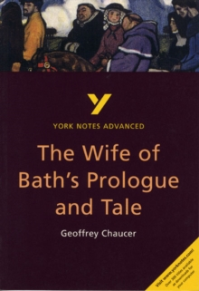 The Wife of Bath's Prologue and Tale: York Notes Advanced, Paperback Book
