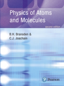 Physics of Atoms and Molecules, Paperback / softback Book