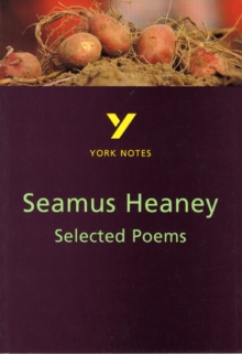 Selected Poems of Seamus Heaney: York Notes for GCSE, Paperback / softback Book