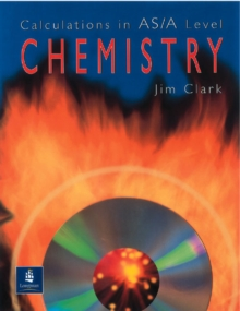 Calculations in AS/A Level Chemistry, Paperback Book
