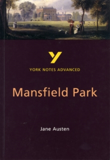 Mansfield Park: York Notes Advanced, Paperback Book