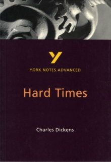 Hard Times: York Notes Advanced, Paperback Book