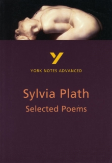 Selected Poems of Sylvia Plath: York Notes Advanced, Paperback / softback Book