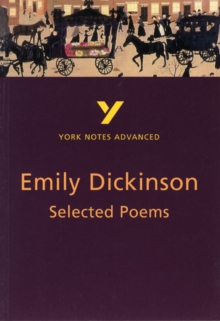 Selected Poems of Emily Dickinson: York Notes Advanced, Paperback / softback Book