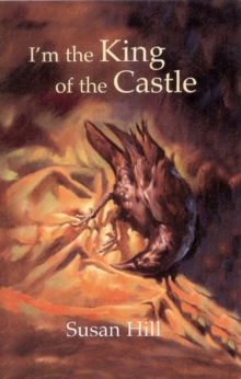 I'm the King of the Castle, Hardback Book