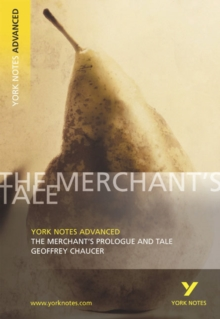 The Merchant's Prologue and Tale: York Notes Advanced, Paperback Book