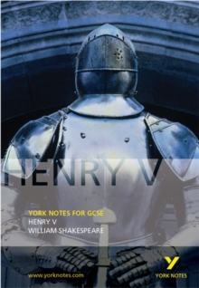 Henry V: York Notes for GCSE, Paperback Book
