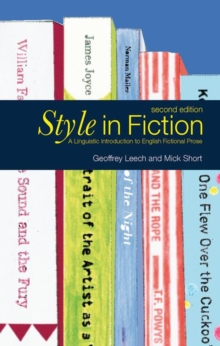 Style in Fiction : A Linguistic Introduction to English Fictional Prose, Paperback / softback Book