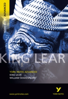 King Lear: York Notes Advanced, Paperback / softback Book