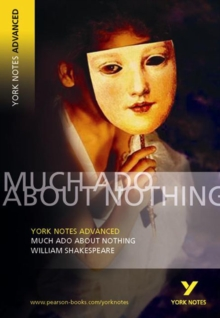 Much Ado About Nothing: York Notes Advanced, Paperback / softback Book