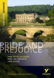 Pride and Prejudice: York Notes Advanced, Paperback / softback Book