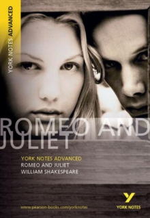 Romeo and Juliet: York Notes Advanced, Paperback / softback Book