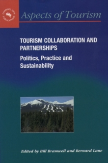 Tourism Collaboration and Partnerships : Politics, Practice and Sustainability, PDF eBook