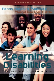 Learning Disabilities : The Ultimate Teen Guide, EPUB eBook