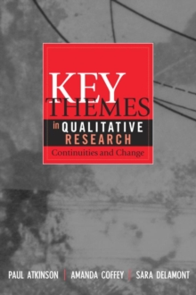 Key Themes in Qualitative Research : Continuities and Changes, EPUB eBook