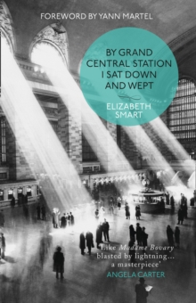 By Grand Central Station I Sat Down and Wept, Paperback / softback Book