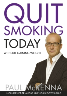 Quit Smoking Today without Gaining Weight, Paperback Book