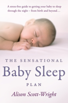 The Sensational Baby Sleep Plan, Paperback Book