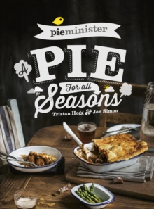 Pieminister : A Pie for All Seasons, Paperback / softback Book