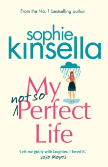 My Not So Perfect Life : A Novel, Hardback Book