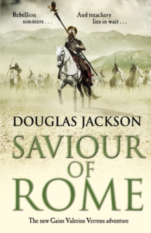 Saviour of Rome : (Gaius Valerius Verrens 7), Hardback Book