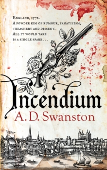 The Incendium Plot, Hardback Book