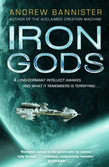 Iron Gods : (The Spin Trilogy 2), Hardback Book