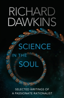 Science in the Soul : Selected Writings of a Passionate Rationalist, Hardback Book
