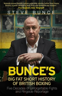 Bunce's Big Fat Short History of British Boxing, Hardback Book