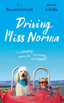 Driving Miss Norma, Hardback Book