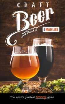 Craft Beer Mad Libs, Paperback / softback Book