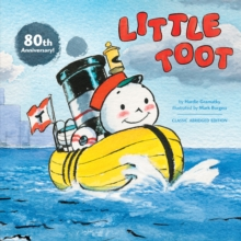 Little Toot : The Classic Abridged Edition (80th Anniversary), Paperback / softback Book