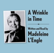 A Wrinkle in Time Archival Edition : Read by the Author, eAudiobook MP3 eaudioBook