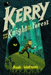 Kerry and the Knight of the Forest, Hardback Book