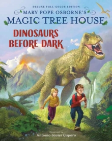 Magic Tree House Deluxe Edition: Dinosaurs Before Dark, Hardback Book
