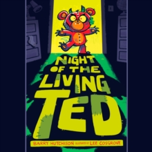 Night of the Living Ted, eAudiobook MP3 eaudioBook