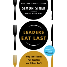 Leaders Eat Last : Why Some Teams Pull Together and Others Don't, eAudiobook MP3 eaudioBook