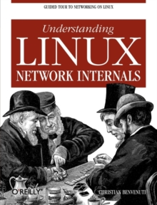 Understanding the Linux Network Internals, Paperback / softback Book