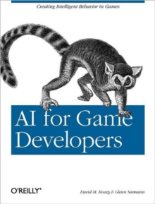 AI for Game Developers, Paperback / softback Book