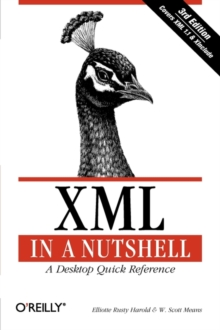 XML in a Nutshell, Paperback / softback Book