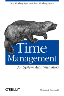 Time Management for System Administrators, Paperback / softback Book
