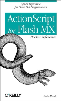 ActionScript for Flash MX Pocket Reference : Quick Reference for Flash MX Programmers, PDF eBook