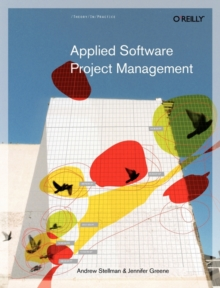Applied Software Project Management, Paperback Book