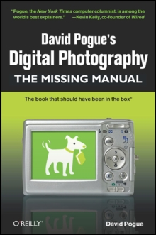 David Pogue's Digital Photography: The Missing Manual, Paperback / softback Book