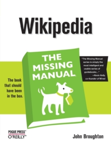 Wikipedia the Missing Manual, Paperback Book