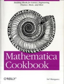 Mathematica Cookbook, Paperback / softback Book