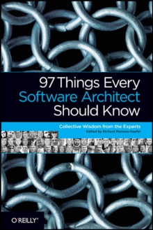 97 Things Every Software Architect Should Know, Paperback Book